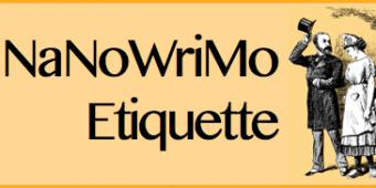 NaNoWriMo Etiquette – Six Things